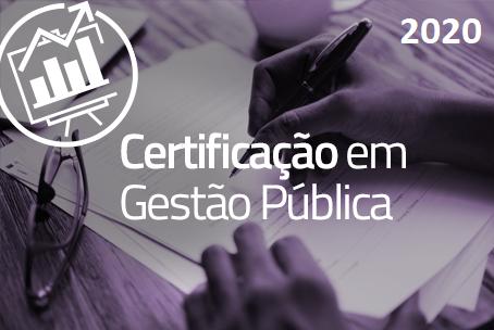 Curso de Certificação em Gestão Pública (Turma 2020)