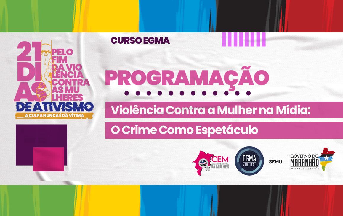 Palestra: Violência Contra a Mulher na Mídia: Crime Contra o Espetáculo