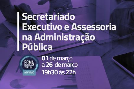 Secretariado Executivo e Assessoria na Administração Pública