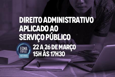 Direito Administrativo Aplicado ao Serviço Público 2