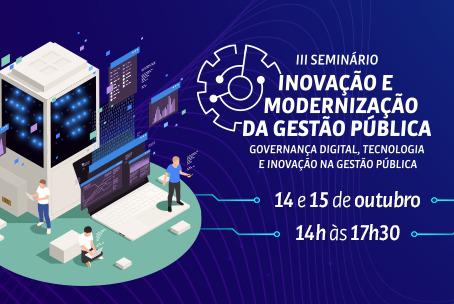 III Seminário de Inovação e Modernização em Gestão Pública